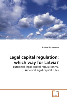 Legal capital regulation: which way for Latvia?
