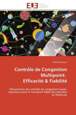 Contrôle de Congestion Multipoint: Efficacité & Fiabilité