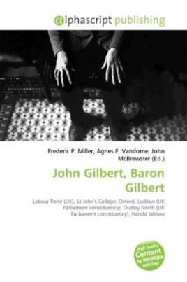 John Gilbert, Baron Gilbert