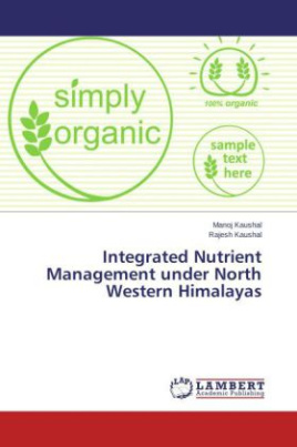Integrated Nutrient Management under North Western Himalayas