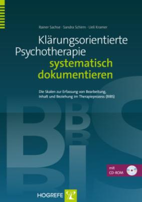 Klärungsorientierte Psychotherapie systematisch dokumentieren, m. CD-ROM