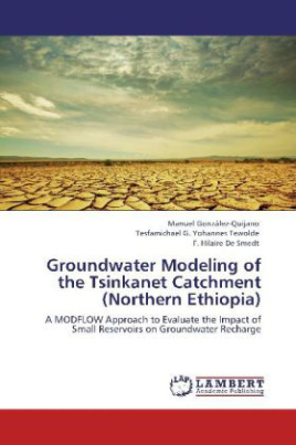 Groundwater Modeling of the Tsinkanet Catchment (Northern Ethiopia)