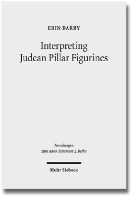Interpreting Judean Pillar Figurines