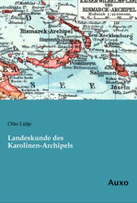 Landeskunde des Karolinen-Archipels