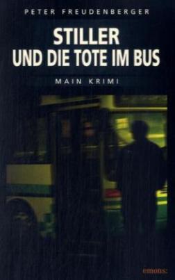 Stiller und die Tote im Bus