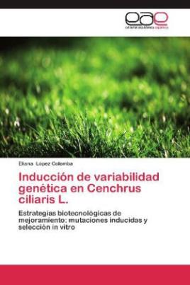 Inducción de variabilidad genética en Cenchrus ciliaris L.