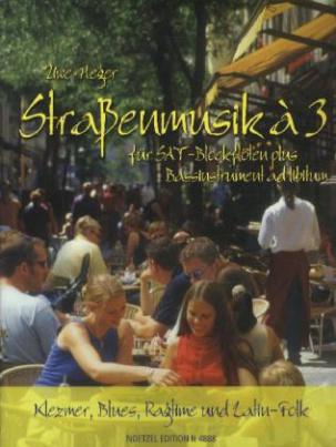 Straßenmusik à 3 für SAT-Blockflöten plus Bassinstrument ad libitum, Spielpartitur. Bd.1
