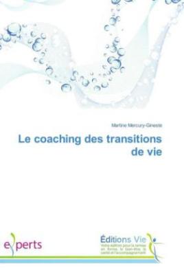 Le coaching des transitions de vie