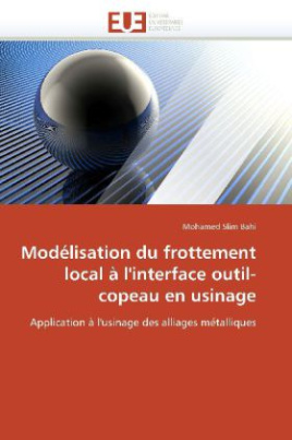 Modélisation du frottement local à l'interface outil-copeau en usinage
