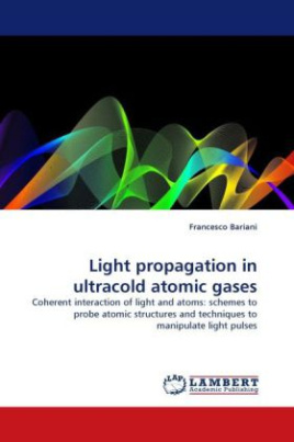 Light propagation in ultracold atomic gases