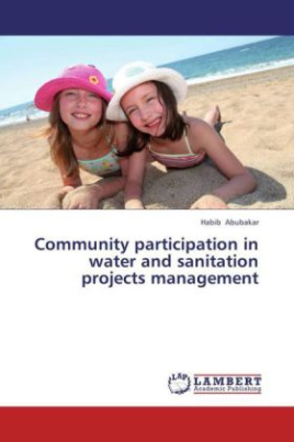 Community participation in water and sanitation projects management