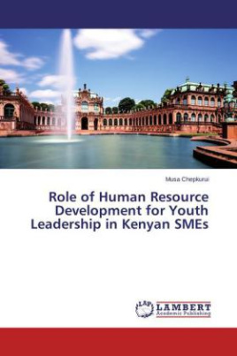 Role of Human Resource Development for Youth Leadership in Kenyan SMEs