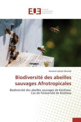 Biodiversité des abeilles sauvages Afrotropicales