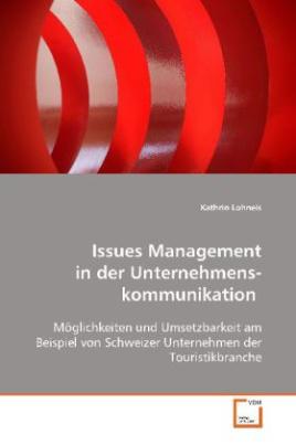 Issues Management in der Unternehmenskommunikation