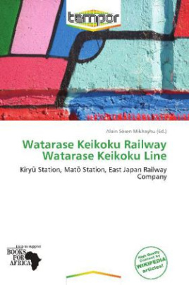 Watarase Keikoku Railway Watarase Keikoku Line