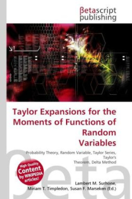Taylor Expansions for the Moments of Functions of Random Variables