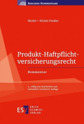 Produkt-Haftpflichtversicherungsrecht (Produkt-HaftpflichtversicherungsR), Kommentar