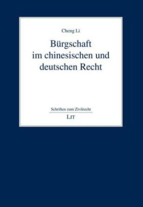 Bürgschaft im chinesischen und deutschen Recht