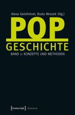 Popgeschichte. Bd.1