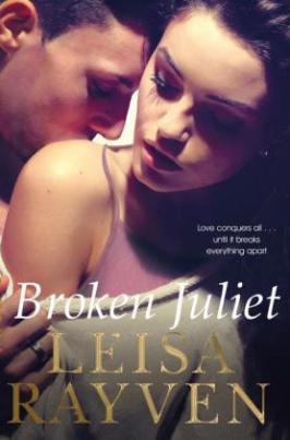 Broken Juliet. Bad Romeo & Broken Juliet - Ich werde immer bei dir sein, englische Ausgabe
