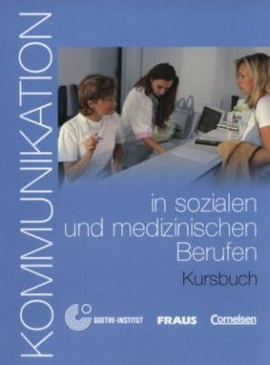 Kommunikation in sozialen und medizinischen Berufen, m. CD-ROM