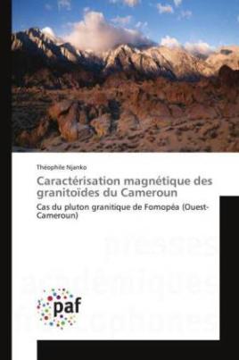 Caractérisation magnétique des granitoïdes du Cameroun