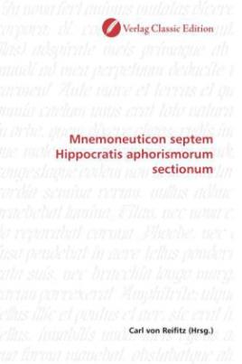 Mnemoneuticon septem Hippocratis aphorismorum sectionum
