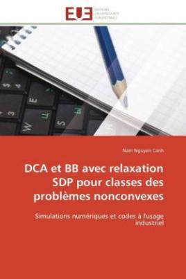 DCA et BB avec relaxation SDP pour classes des problèmes nonconvexes