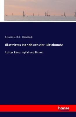 Illustrirtes Handbuch der Obstkunde