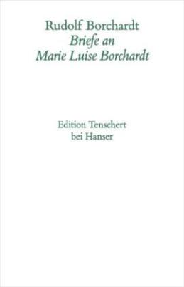 Briefwechsel mit Marie-Luise Borchardt, Kommentarband