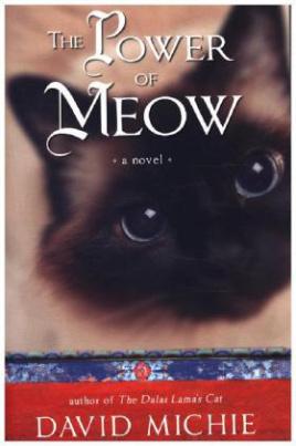 The Power of Meow. Die Katze des Dalai Lama und der Zauber des Augenblicks, englische Ausgabe