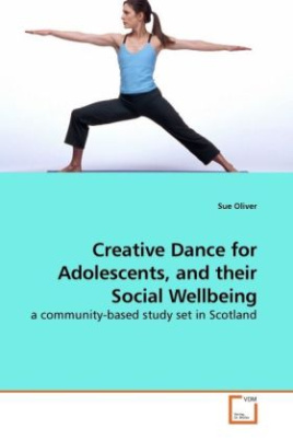 Creative Dance for Adolescents, and their Social Wellbeing