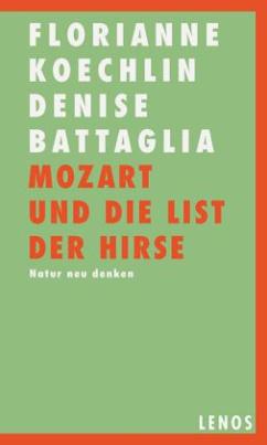 Mozart und die List der Hirse