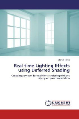 Real-time Lighting Effects using Deferred Shading