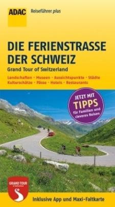 ADAC Reiseführer plus Die Ferienstraße der Schweiz