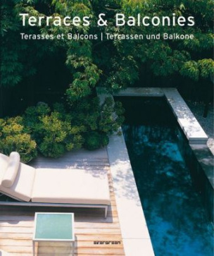 Terraces and Balconies. Terrasses et Balcons. Terrassen und Balkone