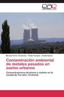 Contaminación ambiental de metales pesados en suelos urbanos
