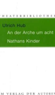 An der Arche um acht; Nathans Kinder