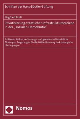 """Privatisierung staatlicher Infrastrukturbereiche in der """"sozialen Demokratie"""""""