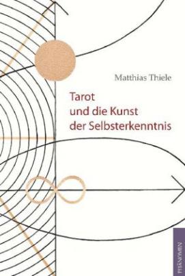 Tarot und die Kunst der Selbsterkenntnis