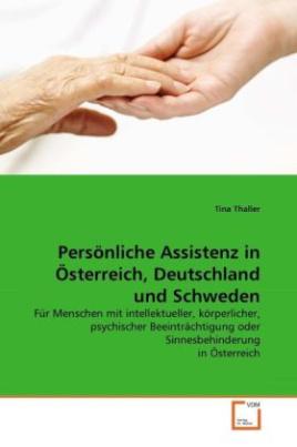Persönliche Assistenz in Österreich, Deutschland und Schweden