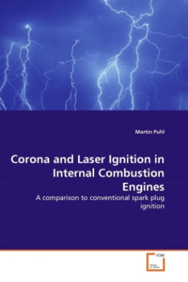 Corona and Laser Ignition in Internal Combustion Engines