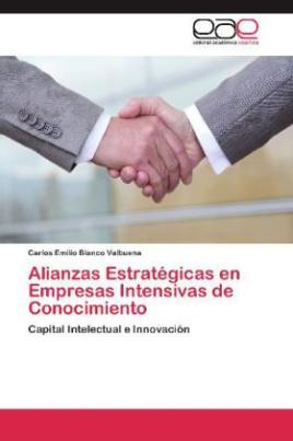 Alianzas Estratégicas en Empresas Intensivas de Conocimiento