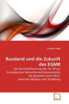 Russland und die Zukunft des EGMR