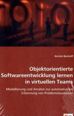 Objektorientierte Softwareentwicklung lernen in virtuellen Teams