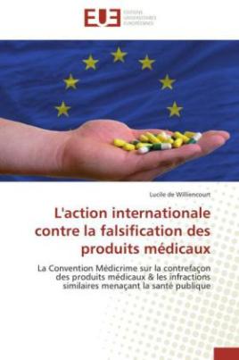 L'action internationale contre la falsification des produits médicaux
