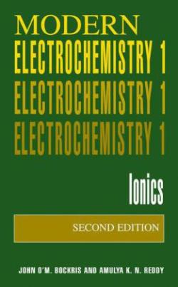 Modern Electrochemistry. Vol.1