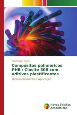 Compósitos poliméricos PHB / Closite 30B com aditivos plastificantes