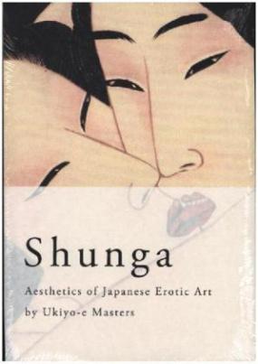 SHUNGA - Aesthetics of Japanese Erotic Art by Ukiyo-e Masters