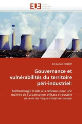 Gouvernance et vulnérabilités du territoire péri-industriel: